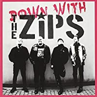 Down With the Zips