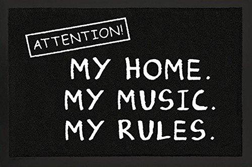 Fussmatte Attention ! My Home My Music My Rules ! Fußabtreter Türmatte Fußmatte Schmutzmatte Schnutzfangmatte