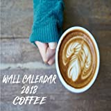Wall Calendar 2018 Coffee: 2018 Calendar Coffee Mini 8.5 x 8.5 12 Month Colorful Coffee Images
