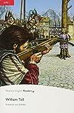 Penguin Readers: Level 1 WILLIAM TELL (Penguin Readers (Graded Readers))