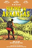 Hiking in Arkansas: Hiking Log Book for Local Backyard Trails   Walking, Hiking and Backpacking Adventures   Outdoor Activity Journal for Hikers