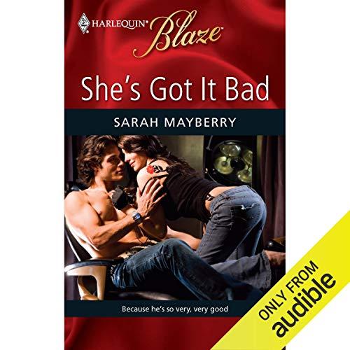 She's Got It Bad audiobook cover art