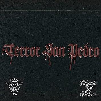 Terror San Pedro (feat. Brutal Pugna, Círculo Vicioso, Criterio & Andrw)