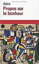 Propos Sur Le Bonheur (French Edition)