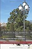 En busca de Manuel: El camino de regreso a casa