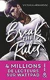 Break The Rules: La nouvelle révélation new adult : 4 millions de lecteurs sur Wattpad !
