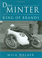 Derek Minter: King of Brands