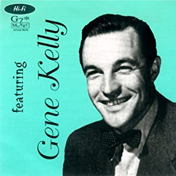 Gene Kelly: Collection Belle Époque, Vol. 1