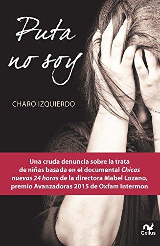Puta no soy eBook: Izquierdo, Charo: Amazon.es: Tienda Kindle