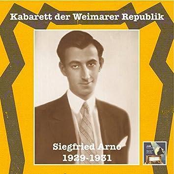 Kabarett der Weimarer Republik: Siegfried Arno (Recorded 1929-1931)