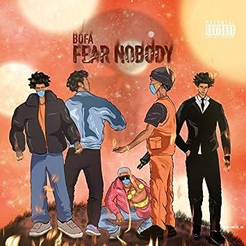Fear Nobody