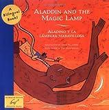 Aladdin and the Magic Lamp/Aladino y la l?mpara maravillosa (Bilingual Fairy Tales, BILI)