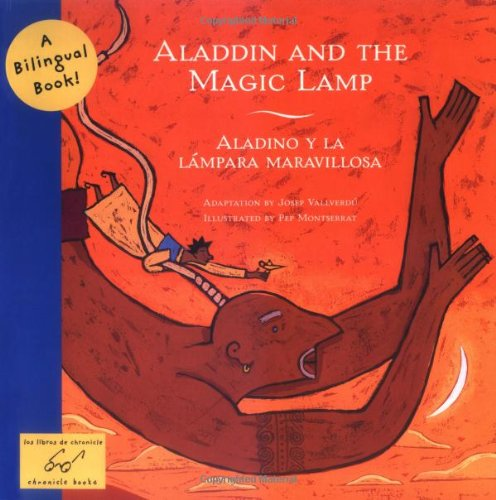 Aladdin and the Magic Lamp/Aladino y La Lámpara Maravillosa (Bilingual Fairy Tales (Hardcover))
