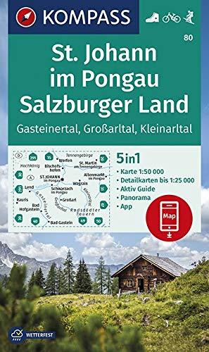 KOMPASS Wanderkarte St. Johann im Pongau, Salzburger Land: 5in1 Wanderkarte 1:50000 mit Aktiv Guide, Detailkarten und Panorama inklusive Karte zur ... Skitouren. (KOMPASS-Wanderkarten, Band 80)