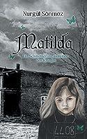 Matilda: Ein Schmetterling inmitten des Krieges