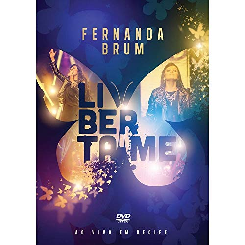 Dvd.Liberta-Me - Fernanda Brum