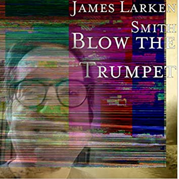 Blow the Trumpet