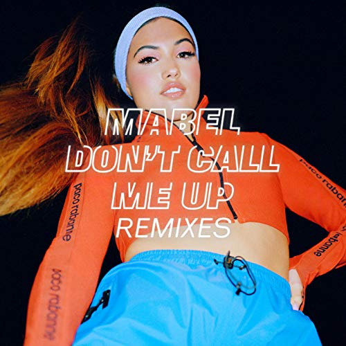 Don\'t Call Me Up (R3HAB Remix)
