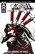 Punisher: Frank Castle Max - Six Hours to Kill