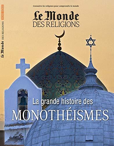 La Grande Histoire des Monotheismes Hs Mdr