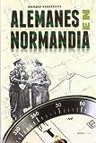 Alemanes en Normand¡a (Historia Inedita)