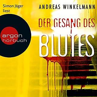 Der Gesang des Blutes                   Autor:                                                                                                                                 Andreas Winkelmann                               Sprecher:                                                                                                                                 Simon Jäger                      Spieldauer: 9 Std. und 55 Min.     223 Bewertungen     Gesamt 4,1
