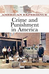 Crime and Punishment in America (American Experience (Facts on File)) (English Edition) eBook Kindle