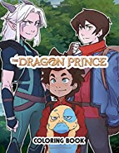 The Dragon Prince Coloring Book: Coloring Book For Kids And All Fans, Over 50 Coloring Pages