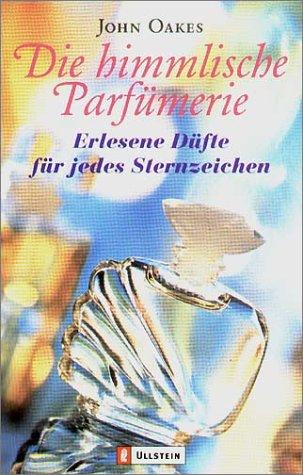 Die himmlische Parfümerie