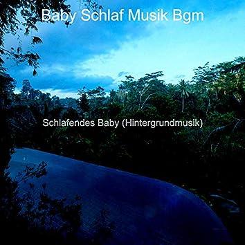 Schlafendes Baby (Hintergrundmusik)