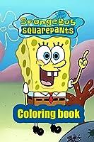 spongebob squarepants: coloring book Great gift for kids Coloring Book For Kids (Unofficial & Unauthorized)