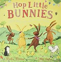 Hop Little Bunnies (The Bunny Adventures)