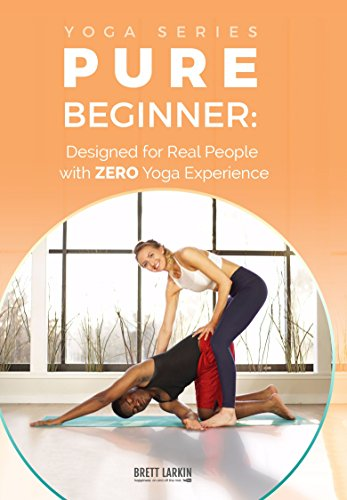 Yoga For 100% Complete Beginners: Yoga Fundamentals For All Shapes and Sizes Kansas