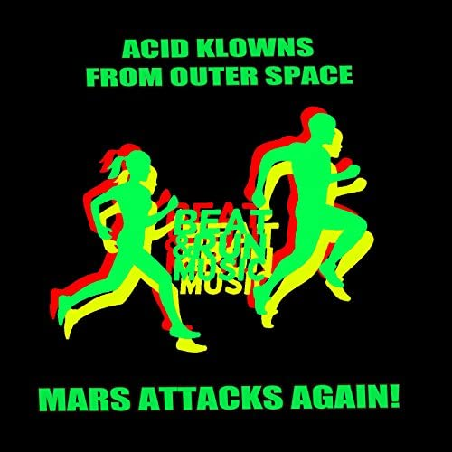 Acid Klonws From Outer Space