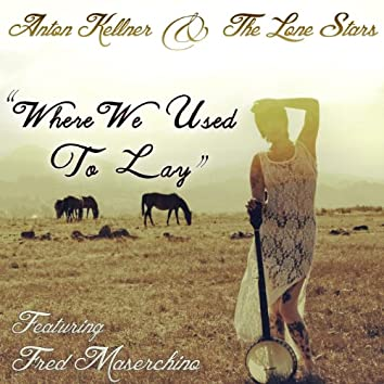 Where We Used to Lay (feat. Fred Mascherino)