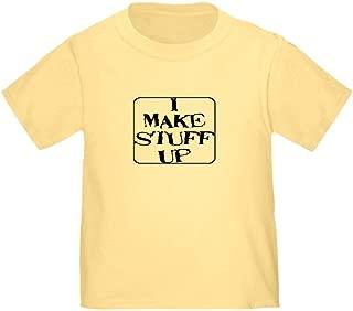 I Make Stuff Up Toddler T-Shirt Toddler Tshirt