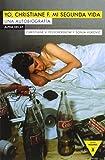 Yo, Christiane F. Mi Segunda Vida (Héroes Modernos)