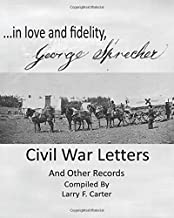 in love and fidelity, George Sprecher Civil War Letters