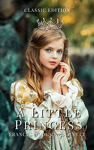 A Little Princess: With Classic illustrations (English Edition)