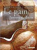 Le Pain - Ouvrage Bilingue Français-Anglais