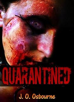 Zombie! Zombie! Apocalypse: Doomsday Quarantined by [J. O. Osbourne]