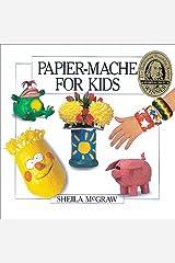 Papier-Mache for Kids Paperback