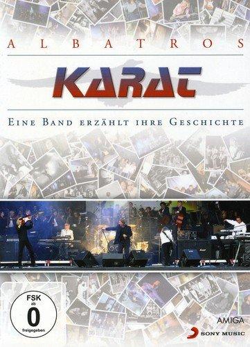 Karat - Albatros: Eine Band erzählt ihre Geschichte