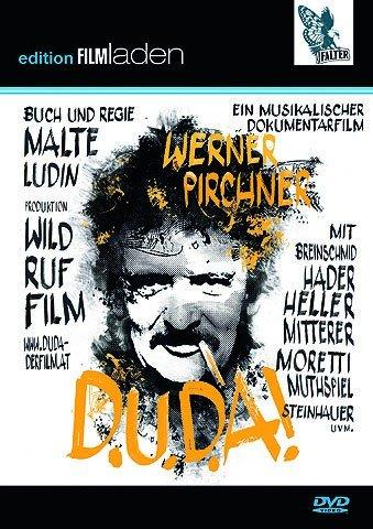 PIRCHNER, WERNER / LUDIN, MALTE - D.U.D.A! Werner Pirchner - Ein musikalischer Dokumentarfilm (1 DVD)