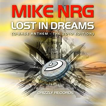 Lost In Dreams (Q-Base Anthem - The 2010 Edition)