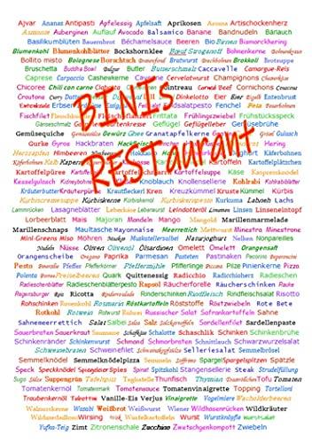 BINIs RESTaurant: Ein Reste-Kochbuch aus der Praxis für die Praxis
