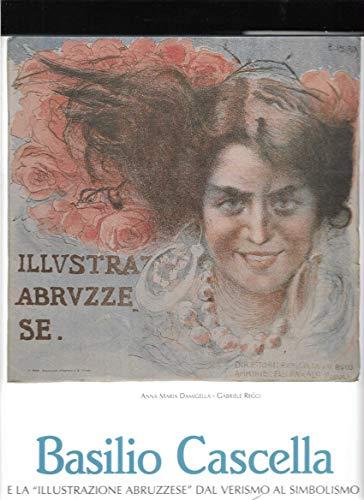 Basilio Cascella E La Illustrazione Abruzzese Dal Verismo Al Simbolismo