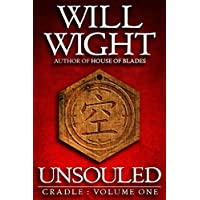 Unsouled (Cradle Book 1) Kindle Edition by Will Wight for Free