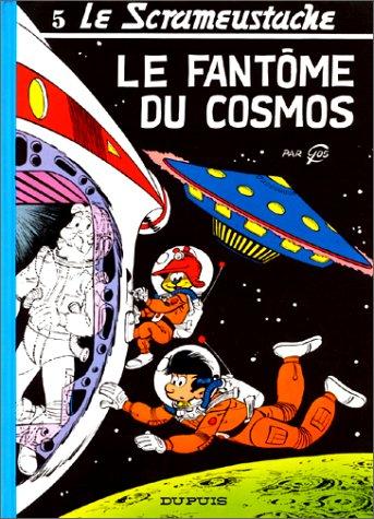 Le Scrameustache, Tome 5 : Le fantôme du cosmos