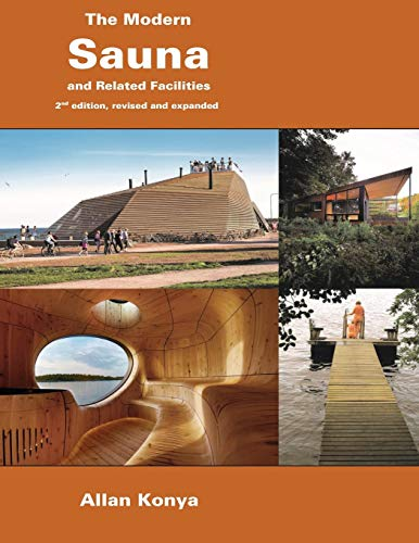 The Modern Sauna: and Related Facilities